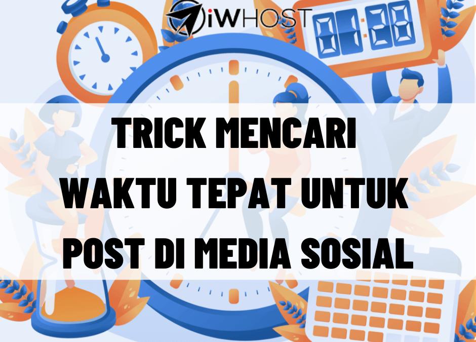 Ini Trick Untuk Mencari Masa Yang Tepat Untuk Post Di Media Sosial