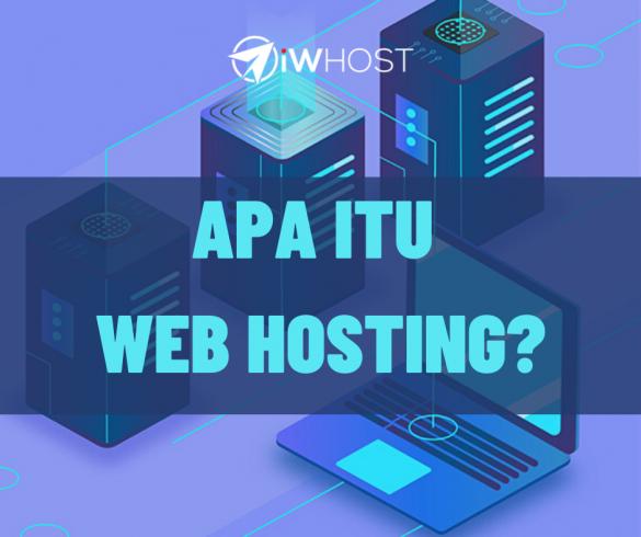 WEB HOSTING APA ITU