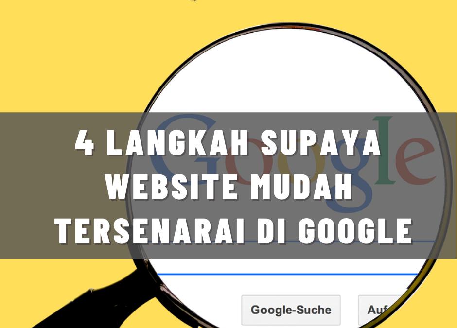 4 Langkah Supaya Website Mudah Terpapar Di Google