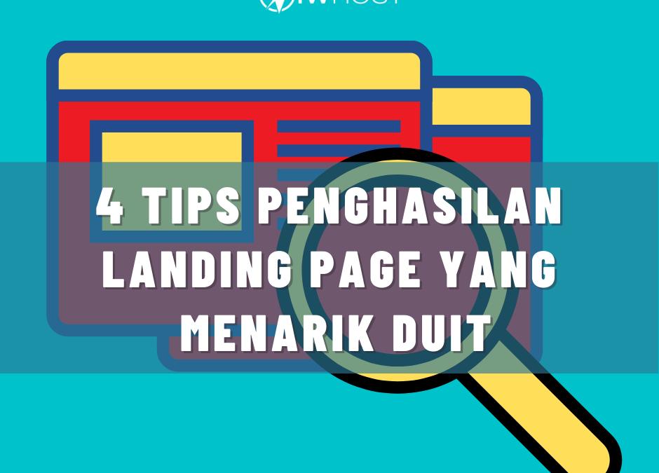 4 Tips Untuk Menghasilkan Landing Page Yang Menarik Duit