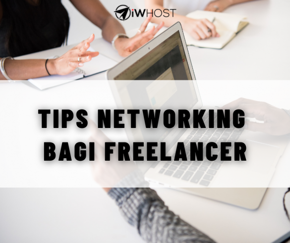 Tips networking bagi freelancer