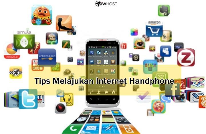 Tips Lajukan Internet Di Handphone