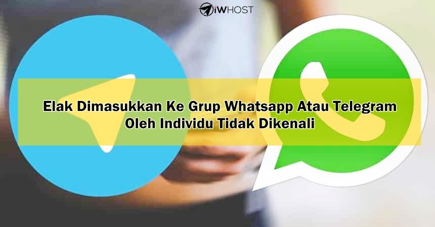 Elak Dimasukkan Ke Grup Whatsapp Atau Telegram Oleh Individu Tidak Dikenali